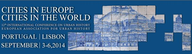 12th International Conference on Urban History: Cities in Europe, Cities in the